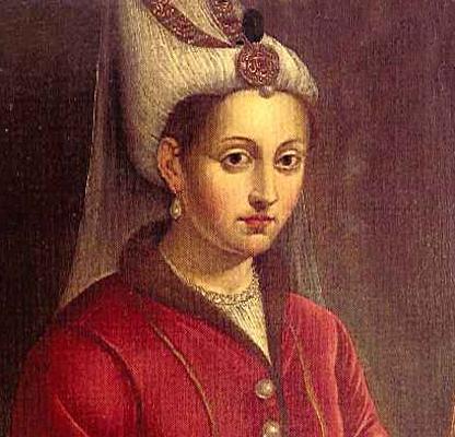 Osmanlı Padişah'ı I. Süleyman'ın eşi Hürrem Sultan tarihte bugün