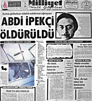 Abdi İpekçi suikast sonucu öldürüldü