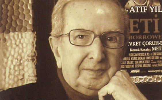 Atıf Yılmaz, film yönetmeni (ÖY-2006) tarihte bugün