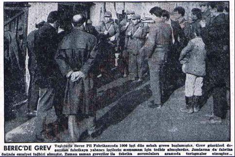Berec Pil Fabrikasında grev