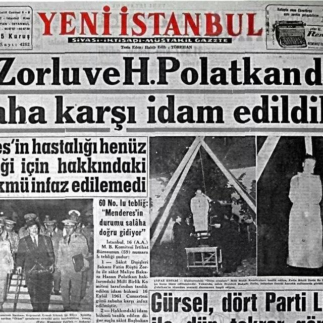 Menderes hükümeti Dışişleri Bakanı Fatin Rüştü Zorlu ve Maliye Bakanı Hasan Polatkan İmralı adasında idam edildiler. tarihte bugün