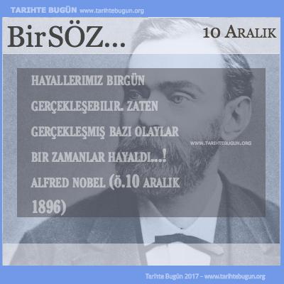 Günün Sözü Alfred Nobel Hayallerimiz birgün gerçekleşebilir