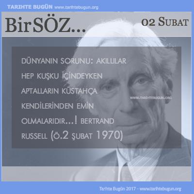 Günün Sözü Bertrand Russell Dünyanın sorunu