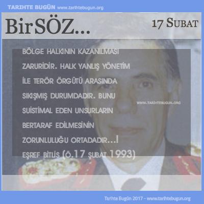 Günün Sözü Eşref Bitlis Bölge halkının kazanılması zaruridir