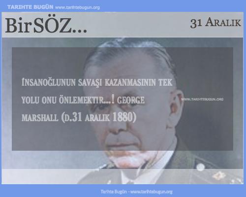 Günün Sözü George Marshall savaşı kazanma