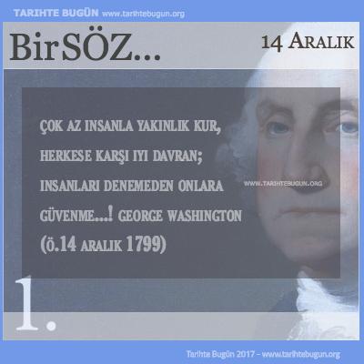 Günün Sözü George Washington çok az insanla yakınlık kur