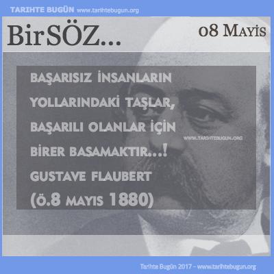 Günün Sözü Gustave Flaubert Başarısız insanların