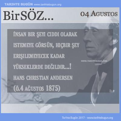 Günün Sözü Hans Christian Andersen hiçbir şey erişilemeyecek kadar