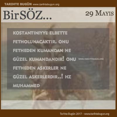 Günün Sözü Hz Muhammed İstanbulun Fethi