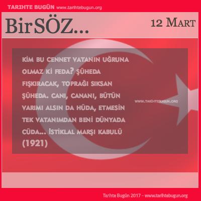 Günün Sözü İstiklal Marşının Kabulü