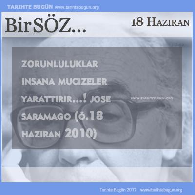 Günün Sözü Jose Saramago Zorunluluklar insana