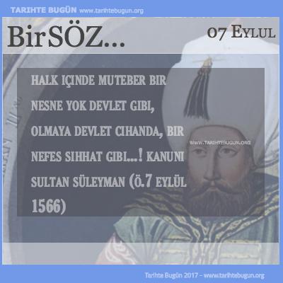 Günün Sözü Kanuni Sultan Süleyman Olmaya devlet cihanda