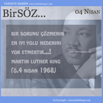 Günün Sözü Martin Luther King Bir sorunu çözmenin en iyi yolu