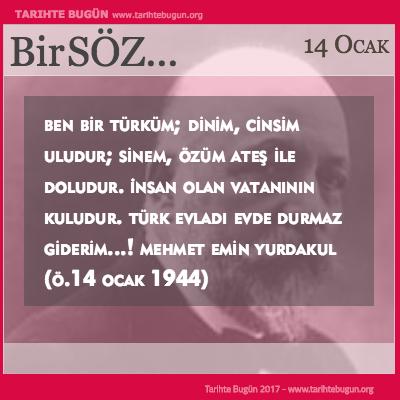 Günün Sözü Mehmet Emin Yurdakul Ben bir Türküm