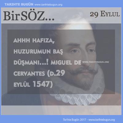 Günün Sözü Miguel De Cervantes Ah hafıza