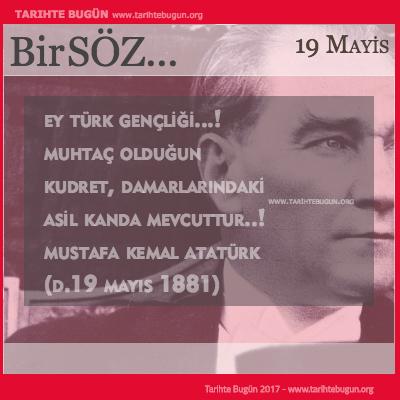 Günün Sözü Mustafa Kemal Atatürk Ey Türk Gençliği