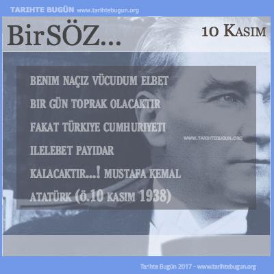 Günün Sözü Mustafa Kemal Atatürk Türkiye Cumhuriyeti ebediyen yaşayacaktır