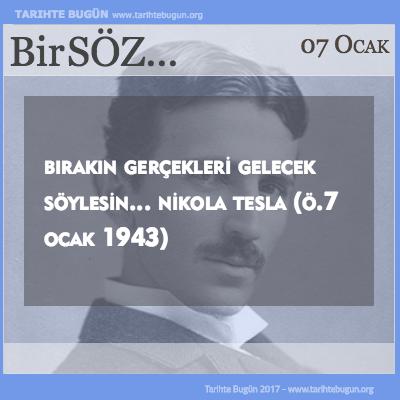 Günün Sözü Nikola Tesla Bırakın gerçekleri