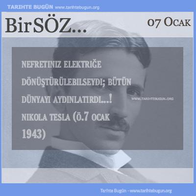 Günün Sözü Nikola Tesla Nefretiniz elektriğe dönüştürülebilseydi