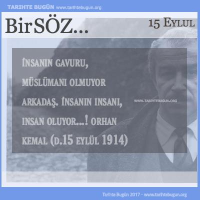 Günün Sözü Orhan Kemal insanın insanı