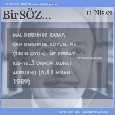 Günün Sözü Orhon Murat Arıburnu Mal derdinde kasap