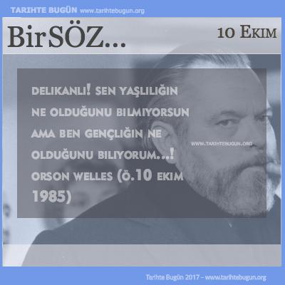 Günün Sözü Orson Welles Delikanlı