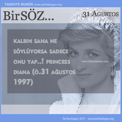 Günün Sözü Princess Diana Kalbin sana ne söylüyorsa