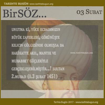 Günün Sözü Sultan Murad Unutma ki