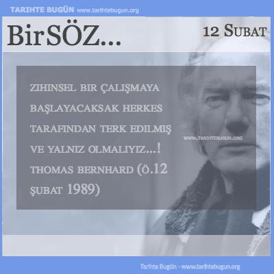Günün Sözü Thomas Bernhard Zihinsel bir çalışmaya başlayacaksak