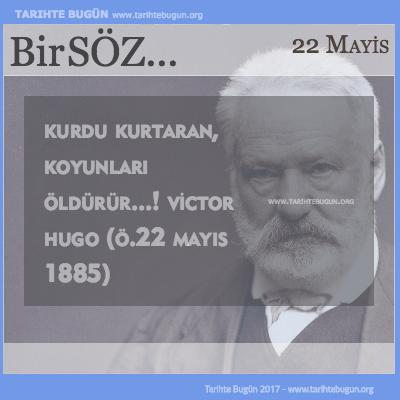 Günün Sözü Victor Hugo Kurdu kurtaran
