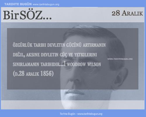 Günün Sözü Woodrow Wilson Özgürlük tarihi
