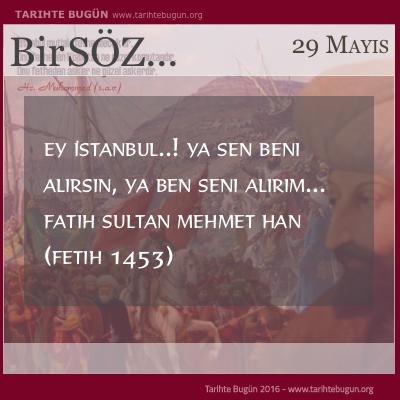 İstanbul Fatih Sultan Mehmed tarafından Fethedildi