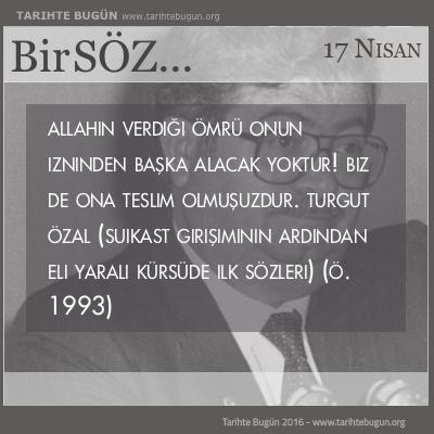 Cumhurbaskanı Turgut Özal hayatını kaybetti