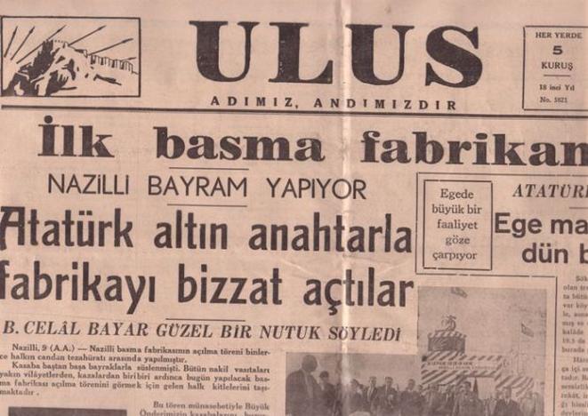 Nazilli basma fabrikası, Mustafa Kemal Atatürk ün katıldığı törenle açıldı. tarihte bugün