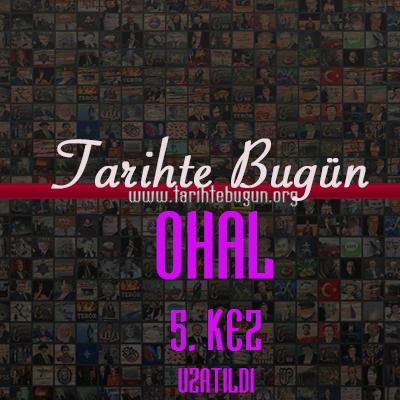 OHAL'in 3 ay süreyle uzatılmasına ilişkin Başbakanlık Tezkeresi TBMM Genel Kurulu'nda kabul edildi. Türkiye ülke olarak Temmuz 2016 yılından beri Olağanüstü Hal (OHAL) koşullarında.  tarihte bugün