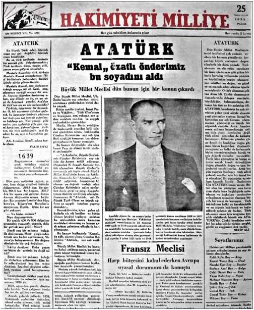 Soyadı Kanunu çıktı. Meclis, Cumhurbaşkanı Gazi Mustafa Kemal'e Atatürk soyadını verdi. Bu soyadı yalnız Mustafa Kemal'e aitti ve kimse bunu kullanamayacaktı. tarihte bugün