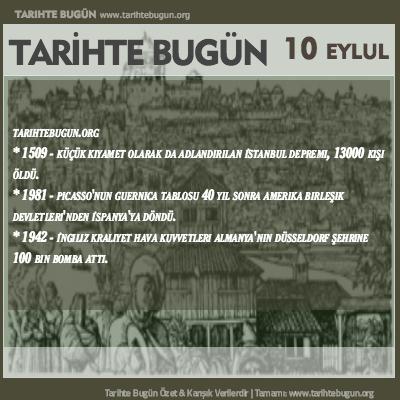 Tarihte Bugün olaylar özet 10 Eylül