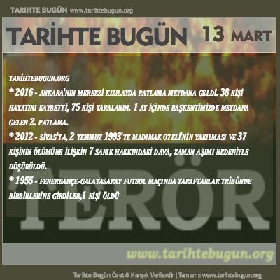 Tarihte Bugün olaylar özet 13 Mart