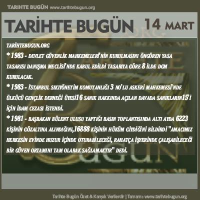 Tarihte Bugün olaylar özet 14 Mart