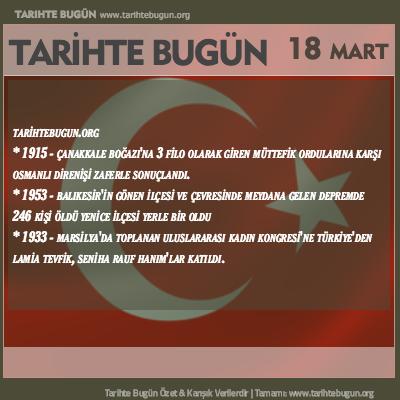 Tarihte Bugün olaylar özet 18 Mart