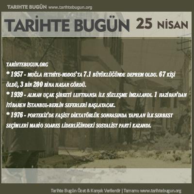 Tarihte Bugün olaylar özet 25 Nisan