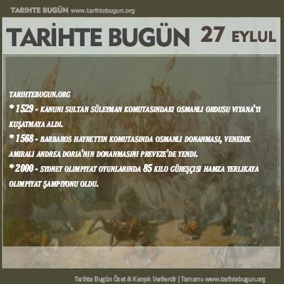 Tarihte Bugün olaylar özet 27 Eylül